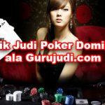 Cara Mudah Mengalahkan Lawan Judi Anda Di Poker Domino Online